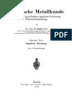Dr.-ing. G. Sachs VDI (Auth.)-Praktische Metallkunde_ Schmelzen Und Gießen, Spanlose Formung, Wärmebehandlung Zweiter Teil_ Spanlose Formung-Springer-Verlag Wien (1934)