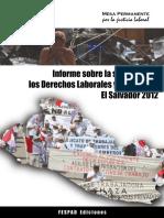 Informe sobre la situación de los Derechos Laborales y Sindicales. El Salvador 2012