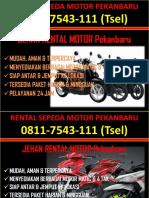 0811-7543-111 (Tsel), Tempat Rental Honda Pekanbaru, Rental Motor Per Bulan Pekanbaru,