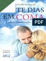 Vinte Dias Em Coma - Wilson Frungilo Jr
