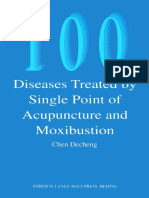 100 Diseases Treated by Single Point of Acupuncture