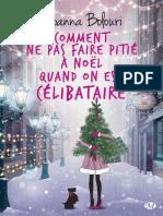 Comment Ne Pas Faire Pitie a Noel - Joanna Bolouri