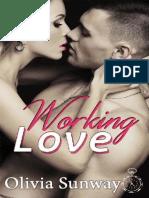 Olivia Sunway – Working Love
