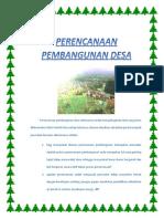 Perencanaan Pembangunan Desa Sebenarnya Sudah Menjadi Agenda Rutin Yang Harus Dilaksanakan Oleh Perintah Desa Setiap Tahunnya