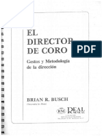 El Director de Coro - Brian R. Busch