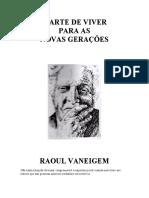 VANEIGEM, Raoul_A-Arte-de-Viver-Para-as-Novas-Gerações.pdf