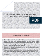 Organising Process & Formal & Informal Organisation