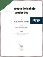 Marini Ruy Mauro - El concepto de trabajo productivo.pdf