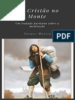 Resumo Cristao Monte Tratado Puritano Meditacao