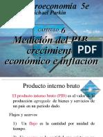 Capítulo 6_Medición Del PIB, Crecimiento Económico e Inflación
