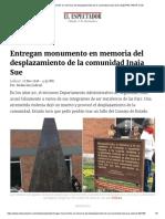 Entregan Monumento en Memoria Del Desplazamiento de La Comunidad Inaia Sue