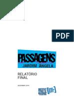 Passagens Jardim Ângela Relatório Final Geral