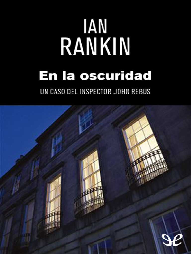 bdc003106f En La Oscuridad - Ian Rankin