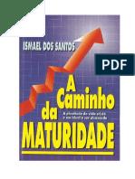A Caminho da Maturidade .doc