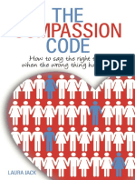 The Compassion Code How To Say the Right Thing When the Wrong Thing Happens.pdf