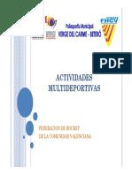 Actividades Multideportivas Polideportivo Betero