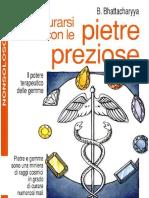 Cristalloterapia - B. Bhatthacharyya - Curarsi Con Le Pietre Preziose