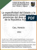 CAO, Horacio La especificidad del Estado y la administración 'pública en las provincias del area periférica de la República Argentina