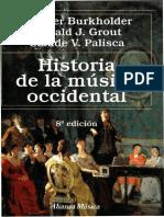 Burkholder-Grout-Palisca - Historia de La Música Occidental