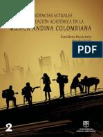 Henry Roa Ordóñez (Semillero MusicArte, Universidad Sergio Arboleda) - Tendencias Actuales de la Creación Académica en la Música Andina Colombiana (Partituras)