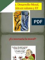 2-Desarrollo Moral, Educacion en Valores y EF