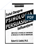 22694806 Robert b Cialdini Psihologia Persuasiunii