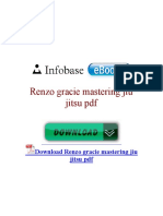 Renzo Gracie Mastering Jiu Jitsu PDF