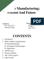 additivemanufacturingppt-161015184713