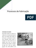 Processos de Fabricação (X Semestre) B