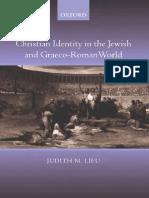 Judith M. Lieu-Christian Identity in the Jewish and Graeco-Roman World-Oxford University Press, USA (2004).pdf