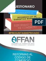 Cuestionario - Reformas Codigo de Comercio, Reformas Ley de Garantias Mobiliarias y Ley de Contratos de Factoraje y de Descuento