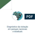 Diagnóstico da visitacao em parques nacionais e estaduais