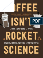 Coffee Isn't Rocket Science - Sebastien Racineux
