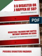 Should a Disaster or Hazard Happen at Su