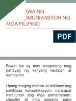 Mga Gawaing Pangkomunikasyon Ng Mga Filipino