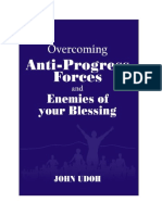 Overcoming Anti-progress Forces