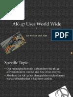 AK-47 Uses World Wide SAVEE alex a.ppt