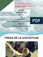 PRESA DE LA ANGOSTURA Alumno Dávila Cruz Jesús Grupo 7cv12