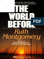 Ruth Montgomery - The World Before_ Arthur Ford and the Spirit Guides Reveal Earth's Secret Past and Future! (1995, Fawcett)