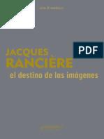 Jacques Rancière, El destino de las imágenes