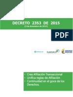 3705 Presentacion Institucional Decreto 2353 de 2015