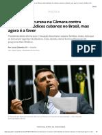 Bolsonaro Discursou Na Câmara Contra Famílias de Médicos Cubanos No Brasil, Mas Agora é a Favor _ Política _ G1