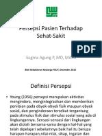 Topik D - Persepsi Pasien Terhadap Sakit (dr.Sugma).ppt