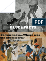 Blues Facts