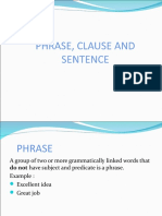 The Study of Phrase, Clause and Sentence