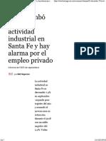 Se Derrumbó 7.4% La Actividad Industrial en Santa Fe y Hay Alarma Por El Empleo Privado