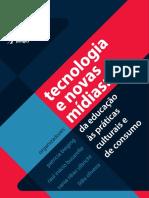 BIEGING et al_2013_ Tecnologia e novas mídias, da educação às práticas culturais e de consumo.pdf