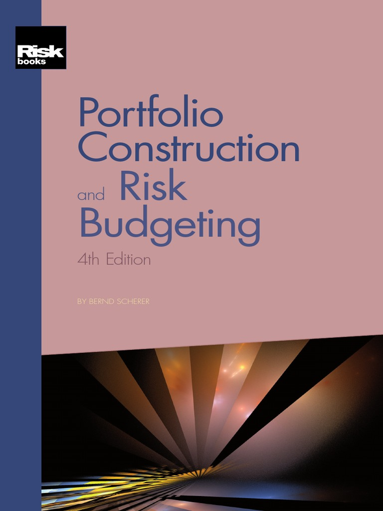 6cbd0a55ddc Scherer.portfolio.construction.and.Risk.budgeting.4ed