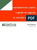 Empreendedorismo Criativo e Gestao de Negocios Audiovisuais Objetiva