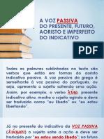 Aula 10 Gramática - A Voz Passiva Do Presente-futuro-Aoristo e Imperfeito Do Indicativo